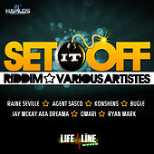 Play & Download Set It Off Riddim by Various Artists | Napster