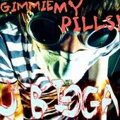 Gimmie My Pills by J Bigga
