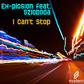 Play & Download I Can't Stop by The Explosion | Napster