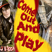 Play & Download Come Out And Play - EP by J Bigga | Napster