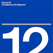 Bedrock 12 Compiled by John Digweed von Various Artists