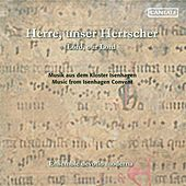 Lord, Our Lord - Music From the Convents On the Luneburg Heath by Ulrike Volkhardt