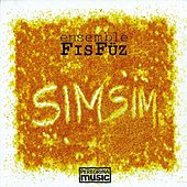 Play & Download SimSim by Ensemble FisFüz | Napster
