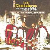 Play & Download Sus Grandes Exitos - 1974 by Los Chalchaleros | Napster