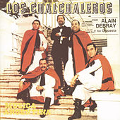 Los Chalchaleros Con Alain Debray by Los Chalchaleros