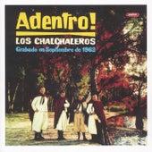 Adentro! by Los Chalchaleros