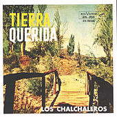 Play & Download Tierra Querida by Los Chalchaleros | Napster
