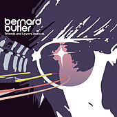 Play & Download Friends & Lovers by Bernard Butler | Napster