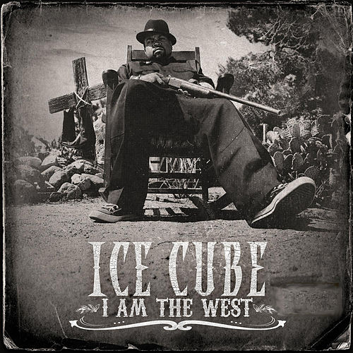 Play & Download I Am The West by Ice Cube | Napster