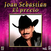 Play & Download El Precio Vol. 2 by Joan Sebastian | Napster