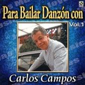Para Bailar Danzon Con Vol. 1 by Carlos Campos