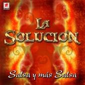 Play & Download Salsa Y Mas Salsa by La Solucion | Napster