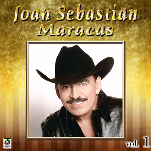 Maracas Vol. 1 by Joan Sebastian