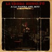 Play & Download A la panxa del bou by La Troba Kung-Fu | Napster