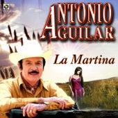 La Martina - Antonio Aguilar by Antonio Aguilar