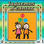 Play & Download Juguemos A Cantar Vol. 1 by Various Artists | Napster
