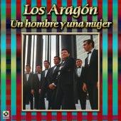 Play & Download Un Hombre Y Una Mujer by Los Aragon | Napster