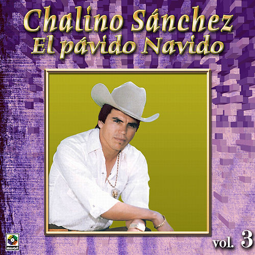 Play & Download El Pavido Navido by Chalino Sanchez | Napster