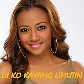 Play & Download Di Ko Kayang Limutin by Liezel Garcia | Napster