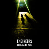Play & Download In Praise Of More by Engineers | Napster