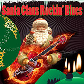 Play & Download Santa Claus Rockin' Blues by Various Artists | Napster