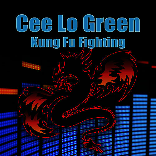 Play & Download Kung Fu Fighting by CeeLo Green | Napster