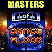 Play & Download Masters of Dancefloor by Various Artists | Napster