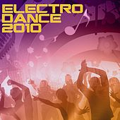 Play & Download Electro Dance 2010 by Various Artists | Napster