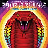 Play & Download Zombie Zombie Plays John Carpenter by Zombie Zombie | Napster