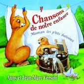 Chansons de notre enfance (Maman les p'tits bateaux) by Anny Versini