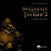 Play & Download Seriously Techno 2 by Various Artists   Napster