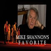 Mike shannon's favorite by Mike Shannon