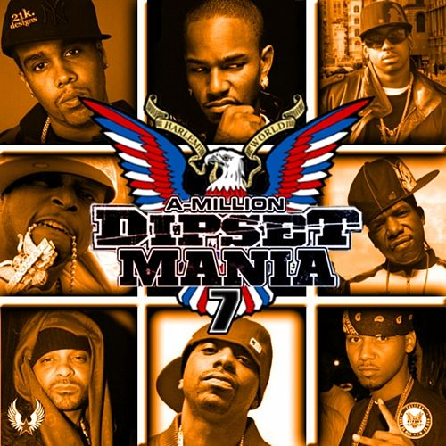 Dipset Mania, Vol. 7 by Various Artists