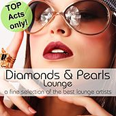 Play & Download Diamonds & Pearls Lounge by Various Artists | Napster