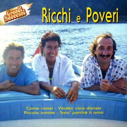 Play & Download Ricchi E Poveri - Grandi Successi by Ricchi E Poveri | Napster