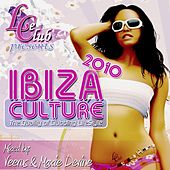 Play & Download Le club Ibiza culture 2010 by Various Artists | Napster