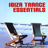 Ibiza Trance Essentials by Various Artists