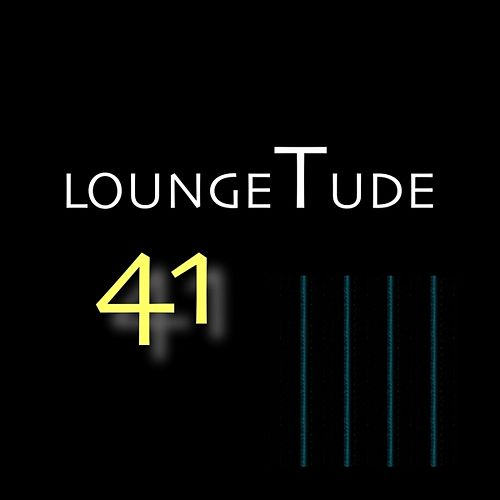 Play & Download Loungetude 41 by Various Artists | Napster