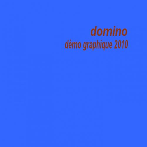 Play & Download Démo graphique 2010 by Domino | Napster
