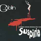 Play & Download Suspiria by Goblin | Napster