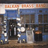 Balkan brass band by Balkan Brass Band