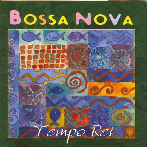 Play & Download Bossa nova by Tempo Rei | Napster
