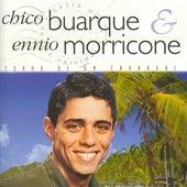 Play & Download Chico buarque ennio morricone by Chico Buarque | Napster
