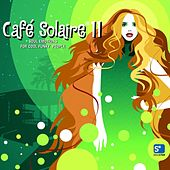 Play & Download Café Solaire 11-Download Edition by Various Artists | Napster