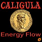 Play & Download Caligula by Energy Flow | Napster
