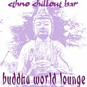 Buddha World Lounge by Various Artists