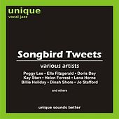 Play & Download Songbird Tweets by Various Artists | Napster