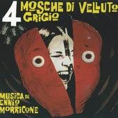 Play & Download Quattro mosche di velluto grigio by Ennio Morricone | Napster