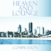 Play & Download Heaven and lounge by Various Artists | Napster