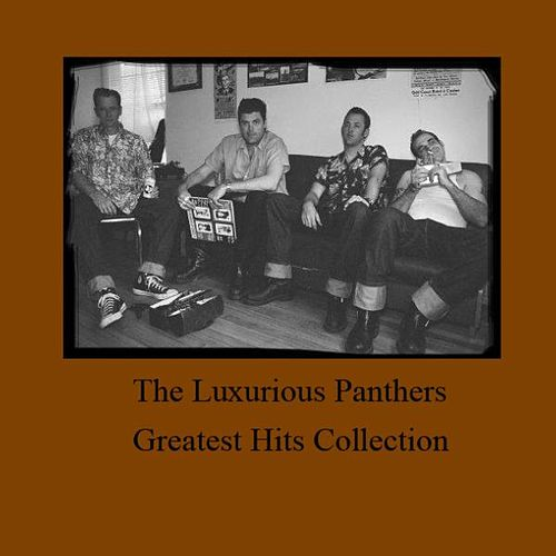 Play & Download Greatest Hits Collection by The Luxurious Panthers | Napster